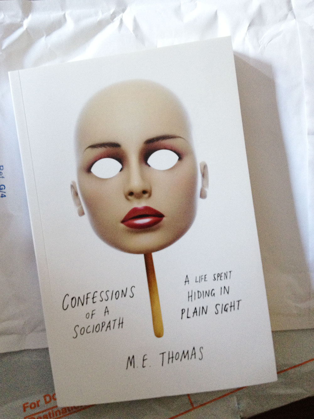 Confessions Of A Sociopath A Life Spent In Plain Sight