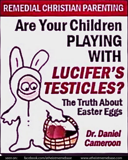 Are-your-children-playing-with-Lucifers-testicles