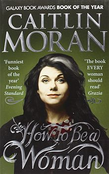 Caitlin_Moran,_How_to_be_a_Woman_Cover