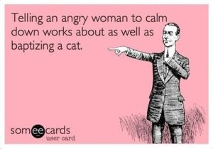 Telling an angry woman